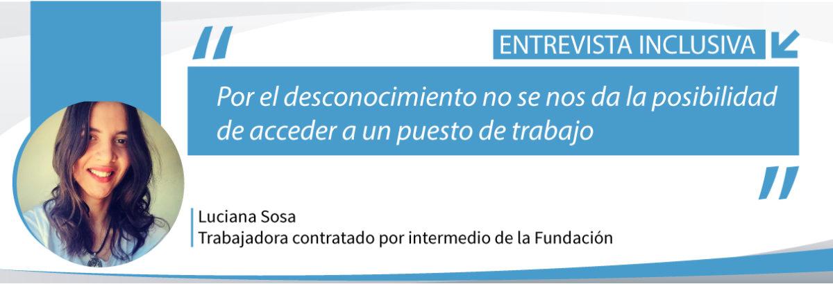 Placa que muestra fotografìa de Luciana Sosa y titular de la entrevista