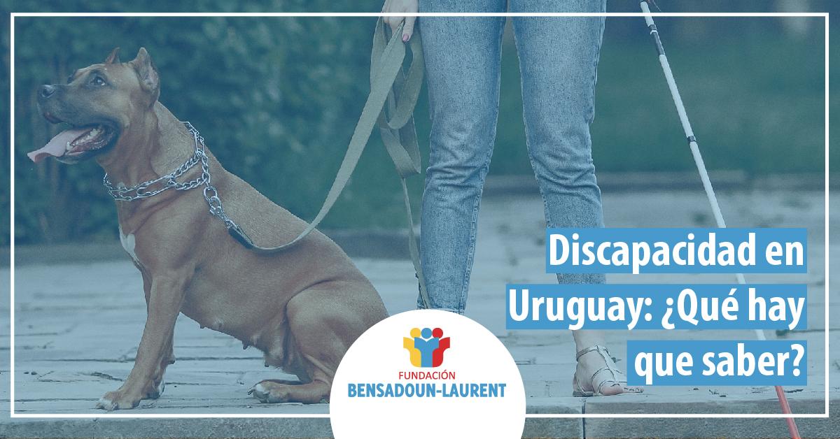 Discapacidad en Uruguay que hay que saber