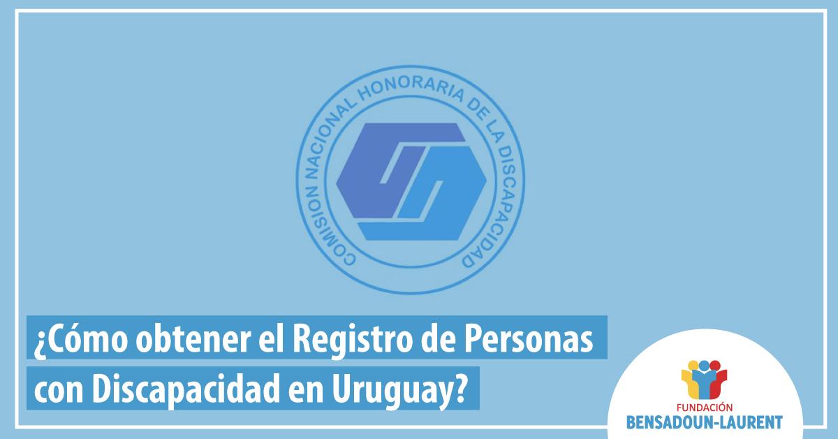 Cómo-obtener-el-registro-de-la-Comisión-Nacional-Honoraria-de-la-Discapacidad