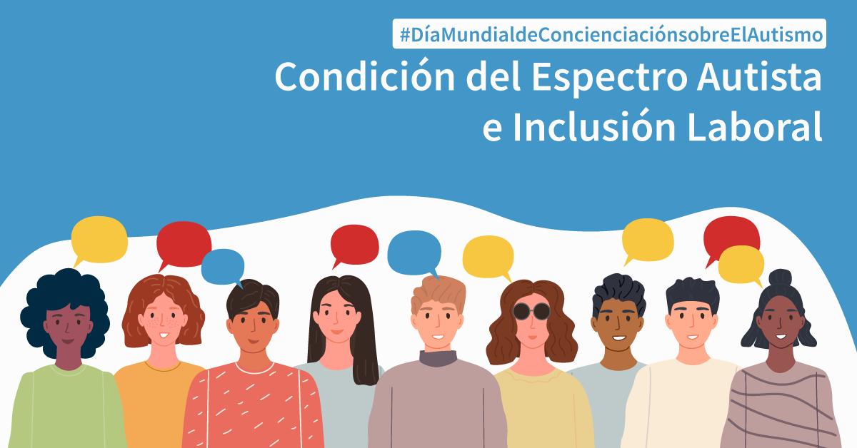 Condición del Espectro Autista e Inclusión Laboral